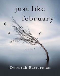 Cover of Just Like February shows a tree bending in the wind, bare of its leaves.