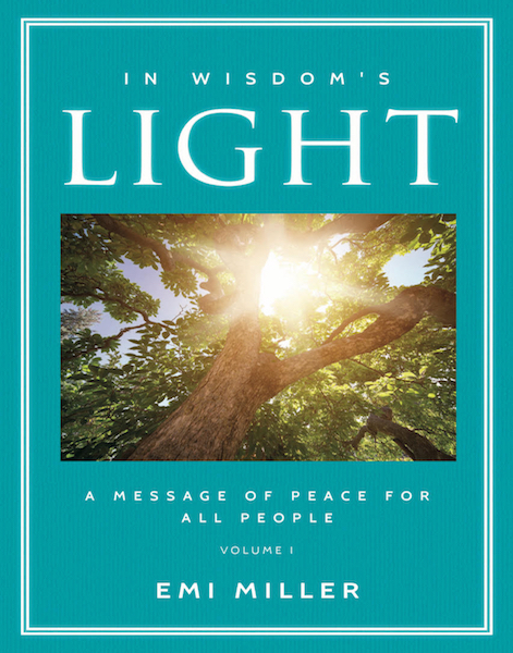 In Wisdom's Light, A Message of Peace for All People