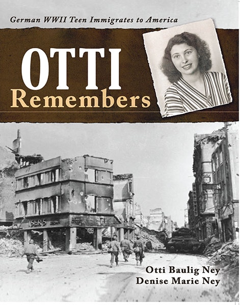 Otti Remembers: German WWII Teen Immigrates to America