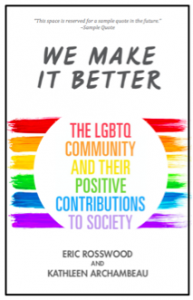 Cover of We Make It Better is a white background with words in rainbow colors.