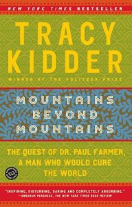 """Book cover for """"Mountains Beyond Mountains"""" by Tracy Kidder."""