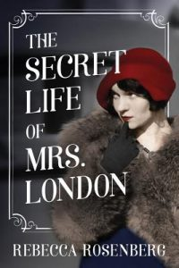 Cover of Secret Life of Mrs. London shows an old-fashioned woman wearing a red hat and a fur coat.