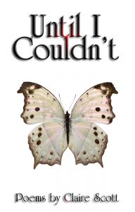 The cover of Until I Couldn't shows a white butterfly with brown spots on a white background.