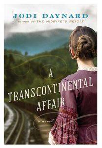 Book cover for A Transcontinental Affair by Jodi Daynard.