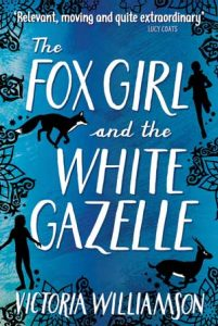 Cover for the book The Fox Girl and the White Gazelle.