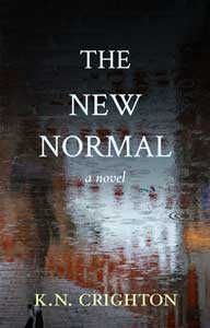 Book cover of WNAB-New Orleans member K.N. Crighton's book The New Normal.