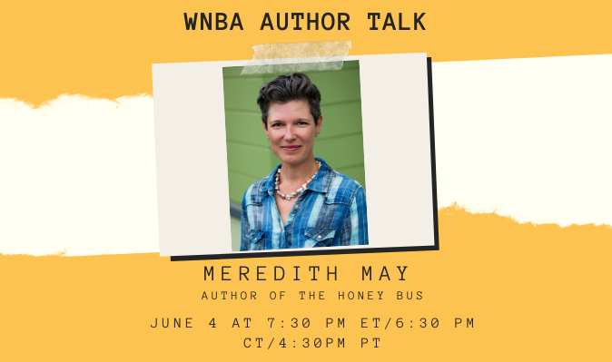 Event announcement for the WNBA's author talk with Meredith May on June 4 at 7:30 pm ET.