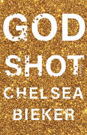 Book cover for Godshot by Chelsea Bieker, a 2020 Great Group Reads Selection