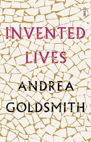 Invented Lives by Andrea Goldsmith, a 2020 Great Group Reads Selection
