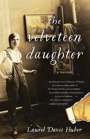 Book cover for The Velveteen Daughter by Laurel Davis Huber, a Great Group Reads selection