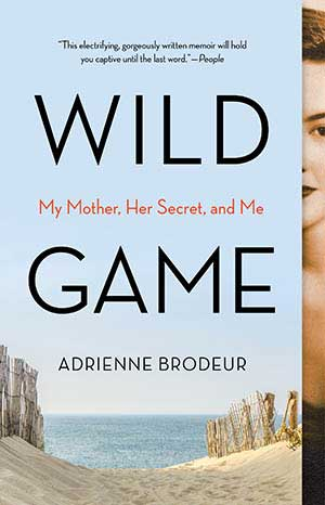 The Wild Game by Adrienne Brodeur, a 2020 Great Group Reads Selection