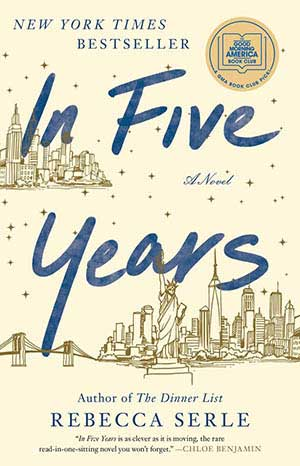 Book cover for In Five Years by Rebecca Serle, a 2020 Great Group Reads Selection