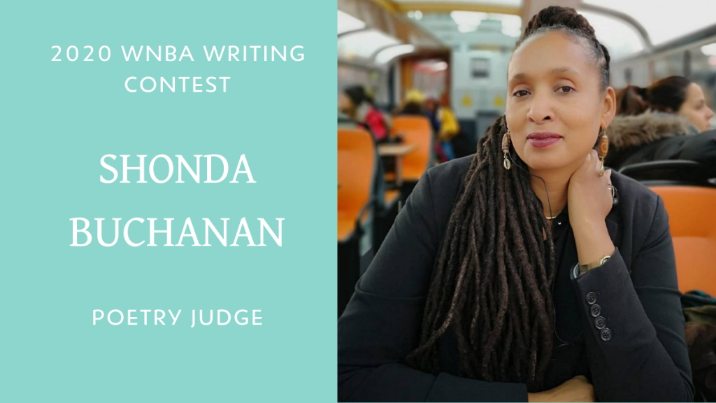 2020 WNBA Writing Contest Poetry Judge Shonda Buchanan
