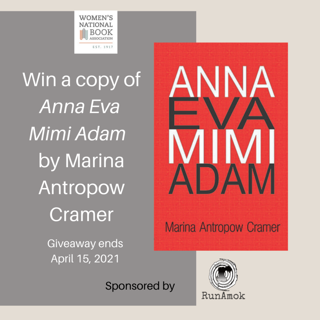 Win a copy of Anna Eva Mimi and Adam by Marina Antropow Cramer. Giveaway ends April 15, 2021.