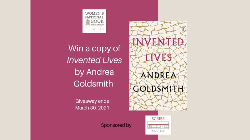 Win a copy of Invented Lives by Andrea Goldsmith. Giveaway ends March 30, 2021. Book cover and WNBA logo also shown.