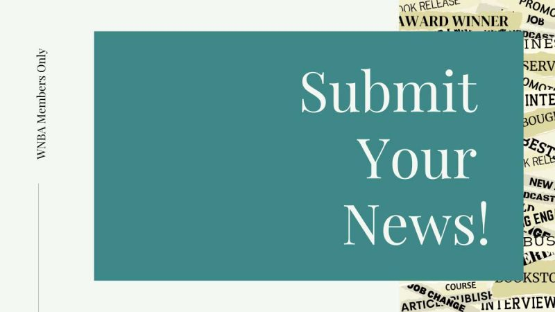 Submit Your News! WNBA Members Only