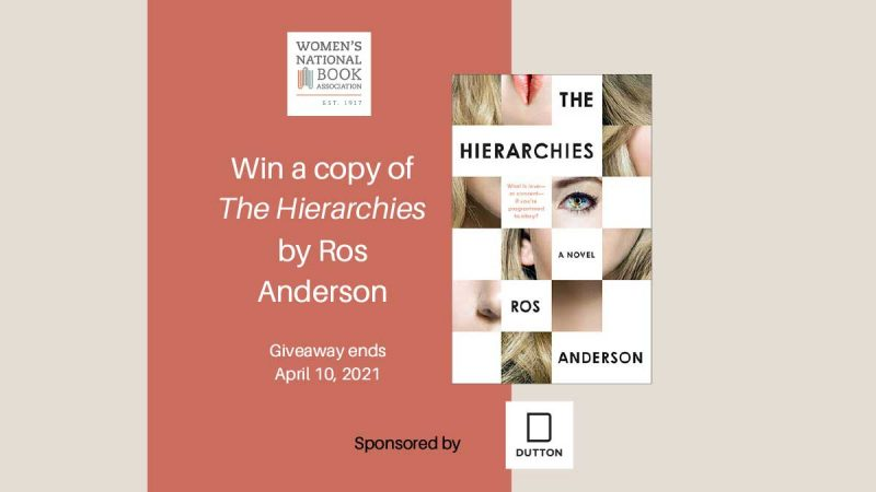 Win a copy of the Hierarchies by Ros Anderson. Giveaway ends April 15, 2021. Sponsored by Dutton. Book cover, WNBA logo, and Dutton logo shown.