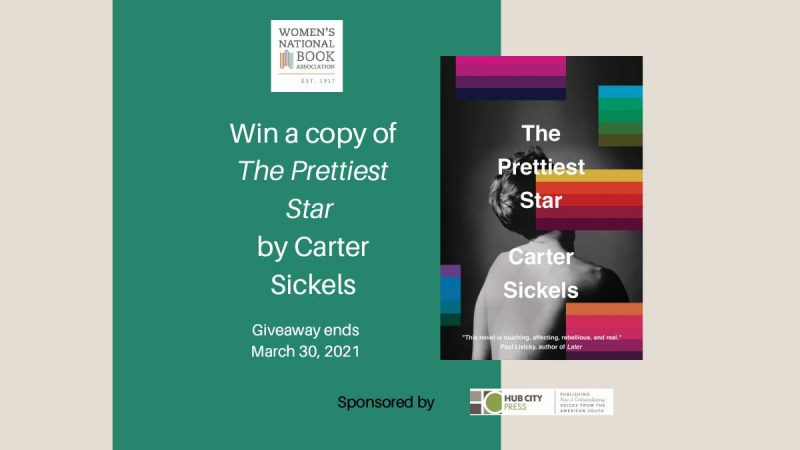 Win a copy of The Prettiest Star by Carter Sickels. Giveaway ends March 30, 2021. Book cover, WNBA logo, and sponsor logo also shown.