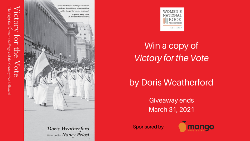 Win a copy of Victory for the Vote by Doris Weatherford. Giveaway ends March 31, 2021.