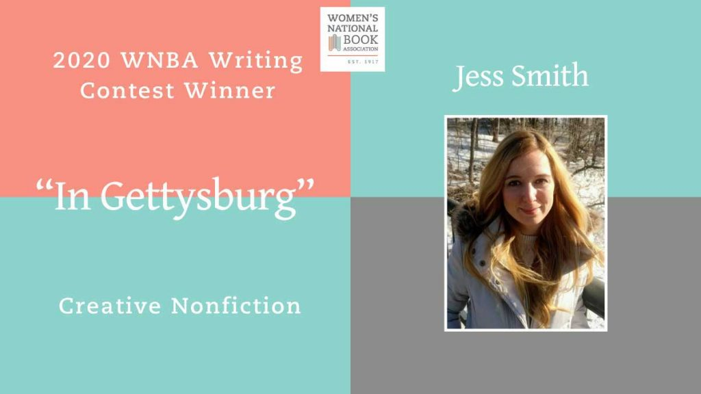 2020 WNBA Writing Contest Creative Nonfiction winner is In Gettysburg by Jess Smith, who is shown with long blond hair wearing a white parka.