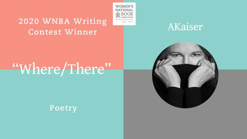 Graphic announces AKaiser as the winner for poetry of the 2020 WNBA Writing Contest