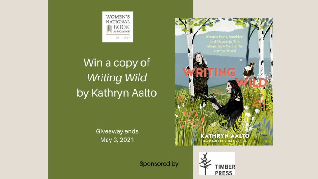 Win a copy of Writing Wild by Kathryn Aalto sponsored by Timber Press. Book cover shows two women in black clothes, one standing by a tree, the other sitting in the green grass.