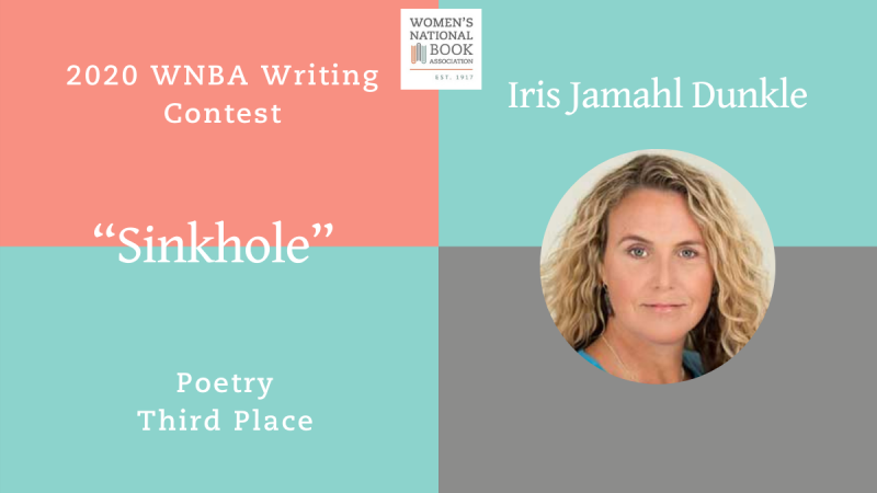 Graphic showing Iris Jamahl Dunkle's headshot stating she is the third place winner for poetry for the 2020 WNBA Writing Contest