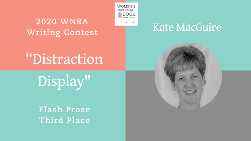 Graphic showing Kate MacGuire headshot stating she is the third place winner for flash prose for the 2020 WNBA Writing Contest