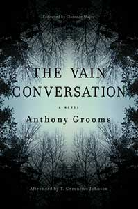The book cover for the Vain Conversation shows a forest of dark trees from the perspective of looking up at the sky. The trees form a circle which you can see the sky in.