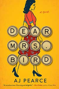 Dear Mrs. Bird has a yellow cover with a picture of a woman in a red dress on it.