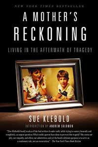 The book cover for A Mother's Reckoning has a picture frame sitting on a table. The photo is of a mother looking at her son.