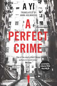The book cover for A Perfect Crime shows black and white city apartment buildings with a person walking on the street who is completely red.