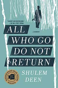 White lines over a blue-green-gray background on the cover of All Who Go Do Not Return act as a forest and a man wearing a hat is walking through it.