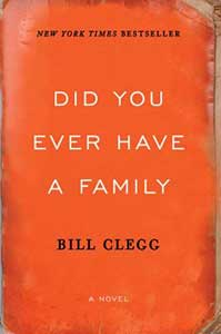 The book cover for Did You Ever Have a Family is a weathered red.