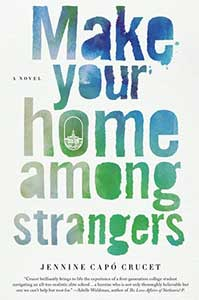 The book cover for Make Your Home Among Strangers has the title done in what appears to be water colors in shades of blue, green, and white.