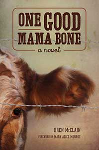 The book cover for One Good Mama Bone has half of a cow's head visible.