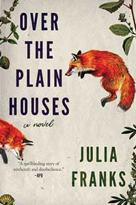 Two red foxes and a few leaves are on the cover of Over the Plain Horses.