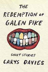 The book cover for The Redemption of Galen Pike has a mouth that is smiling with exaggerated lips. While there are some white teeth, they are interspersed randomly with pastel-colored teeth.