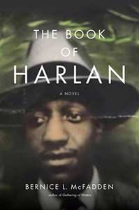 The book cover for The Book of Harlan shows the face of a black man with a thin mustache wearing a 1940s-style fedora.