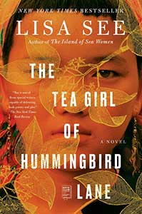The book cover for The Tea Girl of Hummingbird Lane has the face of a of girl over the whole cover. Over her face were transparent yellow leaves.