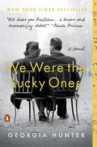 The book cover for We Were the Lucky Ones has the black and white picture of the backs of a man and a woman sitting on chairs. The man is wearing a suit and has his arm around the woman.