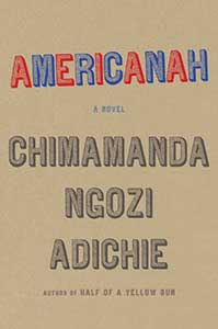 The book cover for Americanah is brown and the title alternates letters being outlined in red and blue with white in the middle of each letter.