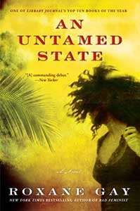 The book cover for An Untamed State has a yellow background with a large palm frond taking on the left and a woman looking backward. Her hair is flying up in part which gives the impression that she is running.