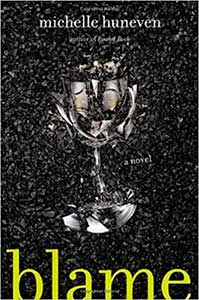 The book cover for Blame is black with a broke wine glass with shards flying everywhere.