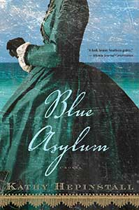 The book cover for Blue Asylum has an ocean background with blue sky. In the foreground is a woman in profile visible from the shoulders down wearing a green hoop skirt dress