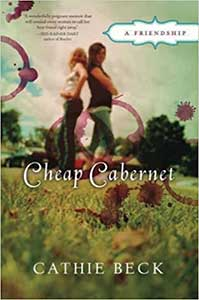 The book cover for Cheap Cabernet shows to women standing back to back in a field. Several circular wine stains are adorn the image.