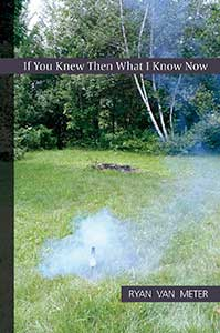 The book cover for If You Knew Then What I Know Now shows a backyard with green grass with trees beyond.
