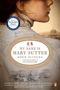 The book cover for My Name is Mary Sutter shows a woman in profile. Her chin and upper right shoulder are seen. She is wearing a white, high-necked dress. In the distance over her shoulder, the US Capitol building is visible.
