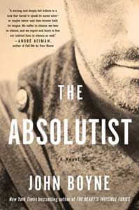 The book cover for the Absolutist is black and white and shows part of a man's face and shoulder.