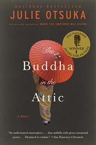 The book cover for the Buddha in the Attic shows a red Asian parasol that is open and covering the top half of a woman who is in dressed in a traditional dress.